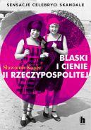Okładka - Blaski i cienie II Rzeczypospolitej. Sensacje, celebryci, skandale