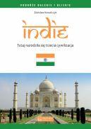 Okładka - Indie. Tutaj narodziła się trzecia cywilizacja