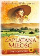 Okładka książki - Stacja Jagodno. Zaplątana miłość