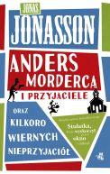 Okładka ksiązki - Anders morderca i przyjaciele (oraz kilkoro wiernych nieprzyjaciół)