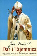 Okładka książki - Dar i Tajemnica. W pięćdziesiątą rocznicę moich święceń kapłańskich