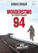 Okładka książki - Morderstwo przy drodze krajowej 94
