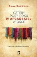 Okładka ksiązki - Cztery pory roku w afgańskiej wiosce. Reportaże o wyplataniu dywanów