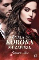 Okładka ksiązki - Royals (Tom 3). Korona na zawsze