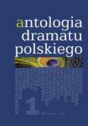 Okładka - Antologia dramatu polskiego 1945-2005. Tom 1