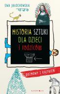 Okładka - Historia sztuki dla dzieci i rodziców. Rozmowy z Kajtkiem