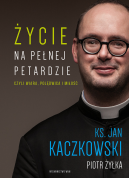 Okładka książki -  Życie na pełnej petardzie czyli wiara, polędwica i miłość