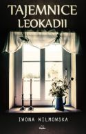 Okładka ksiązki - Tajemnice Leokadii