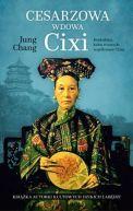 Okładka książki - Cesarzowa wdowa Cixi. Konkubina, która stworzyła współczesne Chiny