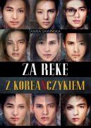 Okładka ksiązki - Za rękę z Koreańczykiem