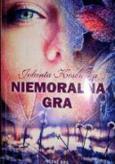 Okładka ksiązki - Niemoralna gra