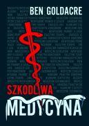 Okładka książki - Szkodliwa medycyna