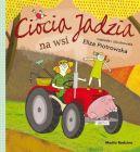 Okładka ksiązki - Ciocia Jadzia na wsi