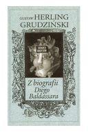 Okładka ksiązki - Z biografii Diego Baldassara