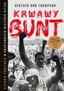 Okładka książki - Krwawy bunt. Historia powstania w amerykańskim więzieniu Attica