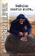 Okładka książki - Weźmisz czarno kure...
