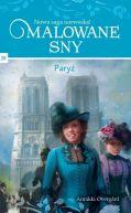 Okładka książki - Malowane sny Tom 20 Paryż