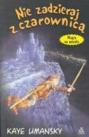 Okładka ksiązki - Nie zadzieraj z czarownicą