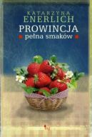 Okładka książki - Prowincja pełna smaków