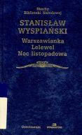 Okładka ksiązki - Warszawianka. Lelewel. Noc listopadowa