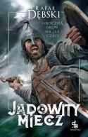 Okładka ksiązki - Jadowity miecz
