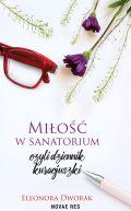 Okładka - Miłość w sanatorium, czyli dziennik kuracjuszki