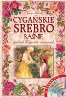 Okładka książki - Cygańskie srebro. Baśnie polskich Cyganów nizinnych