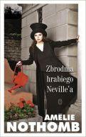 Okładka książki - Zbrodnia hrabiego Neville'a