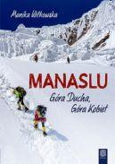 Okładka - Manaslu. Góra ducha, góra kobiet