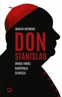 Okładka ksiązki - Don Stanislao. Druga twarz kardynała Dziwisza
