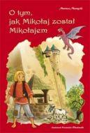 Okładka książki - O tym, jak Mikołaj został Mikołajem