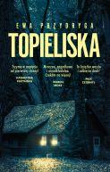 Okładka ksiązki - Topieliska