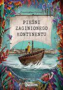 Okładka książki - Pieśni Zaginionego Kontynentu