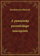 Okładka ksiązki - Z pamiętnika poznańskiego nauczyciela