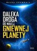 Okładka książki - Daleka droga do małej, gniewnej planety