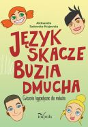 Okładka ksiązki - Język skacze, buzia dmucha. Ćwiczenia logopedyczne dla malucha