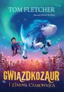 Okładka książki - Gwiazdkozaur i Zimowa Czarownica