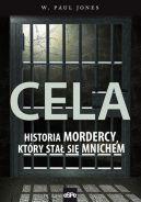Okładka - Cela. Historia mordercy, który stał się mnichem.