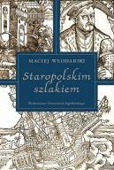 Okładka - Staropolskim szlakiem
