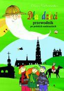 Okładka ksiązki - Dla dzieci przewodnik po polskich sanktuariach