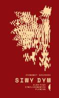 Okładka ksiązki - Siwy dym albo pięć cywilizowanych plemion