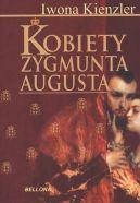 Okładka książki - Kobiety Zygmunta Augusta