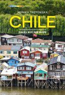 Okładka - Chile. Dalej być nie może