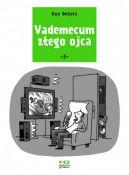 Okładka książki - Vademecum złego ojca 2