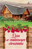 Okładka książki - Dom w malinowym chruśniaku