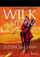 Okładka ksiązki - Wilk ze stepów dżyngis-chan