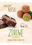Okładka książki - Zdrowe słodkości. Motywacja i porady na zdrowe życie