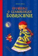 Okładka ksiązki - Opowieści o czarodziejce Dobrochnie