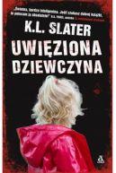 Okładka książki - Uwięziona dziewczyna