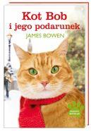 Okładka książki - Kot Bob i jego podarunek
